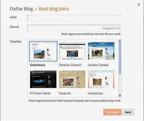 membuat blog gratis untuk pemula langkah langkah membuat blog gratis untuk pemula