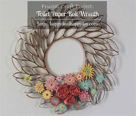 craft ideas using toilet paper rolls toilet paper roll crafts toilet paper roll wreath