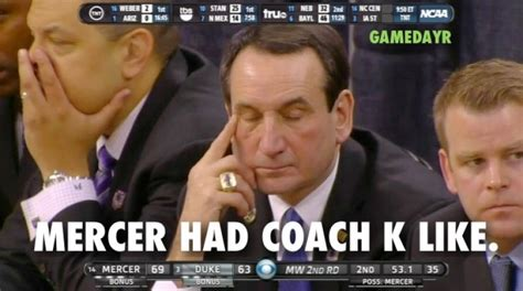 Coach K Memes - 10 biggest disappointments in the ncaa tournament so far
