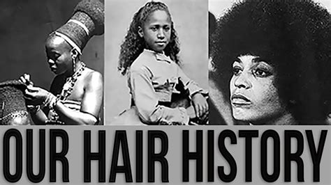 history about hairstyles the history of natural hairstyles black hair