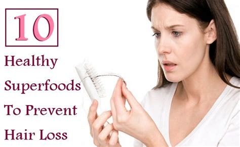 10 Tips On How To Prevent Hair Loss by 10 Superfoods To Prevent Hair Loss Diy Health Remedy