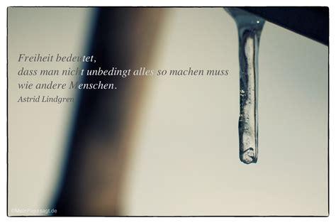 Sprüche Freiheit by Zitate Und Spr 252 Che Astrid Lindgren Zitate Oder Spr 252 Che