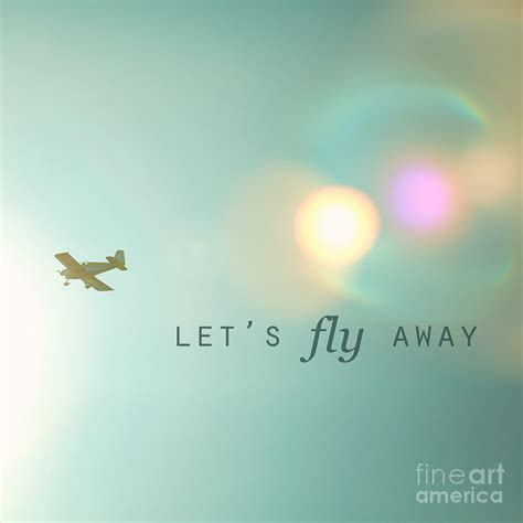 fly away fly away quotes quotesgram