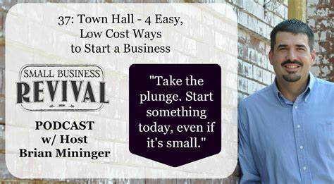 37 town 4 easy low cost ways to start a business