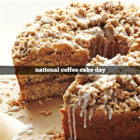 coffee cake april 7th is national coffee cake day foodimentary
