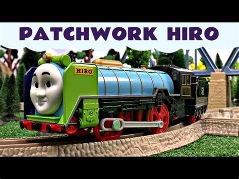 Trackmaster Patchwork Hiro - tomy of the rails hiro vs spencer