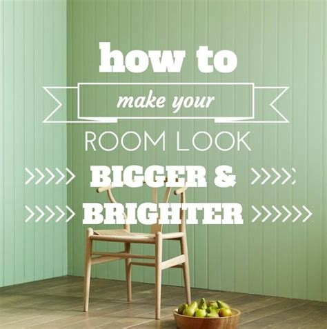 How To Make Your Room Look Bigger | how to make your room look bigger and brighter home