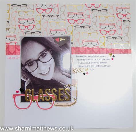 Scrapbook Layout Glasses | scrapbook layout my minds eye my story glasses www