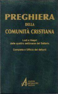 ufficio dei defunti preghiera della comunit 224 cristiana lodi e vespri delle
