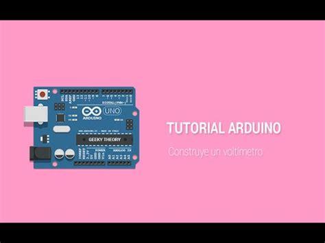 Arduino Tutorial On Youtube | arduino tutorial volt 237 metro voltmeter geekytheory com