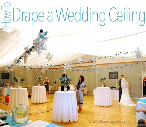 how to drape fabric for a wedding reception how to drape a wedding ceiling wedding kitchens and fabrics