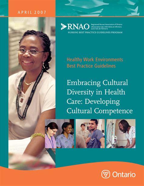 cultural diversity nursing embracing cultural diversity in health care developing