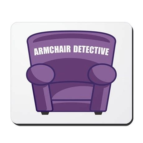 armchair detectives armchair detective mousepad by thedetectives