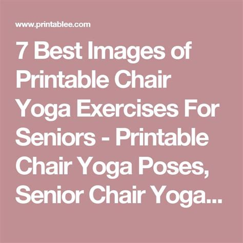 printable chair yoga poses 1000 ideas about chair yoga on pinterest chair yoga