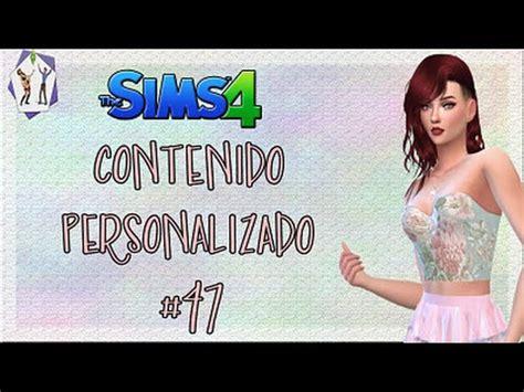los sims 4 contenido personalizado semana 6 youtube descargar contenido personalizado para los sims 4 parte