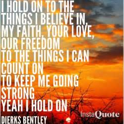 I Hold On Lyrics Dierks Bentley The World S Catalog Of Ideas