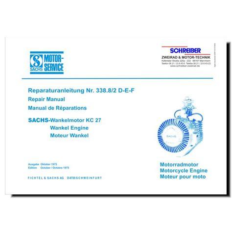 Sachs Motor Betriebsanleitung by Schreiber Zweiradshop De Reparaturanleitung Kc27 W2000