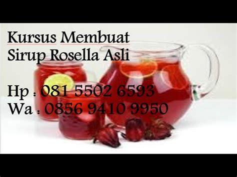 Wedang Rosella Plus Gula Batu kursus membuat sirup rosella asli viyoutube