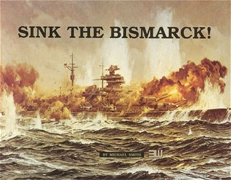 Sink The Bismarck by Sink The Bismarck