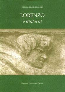 Lorenzo Il Magnifico Volume Primo Www Libreriamedievale Com