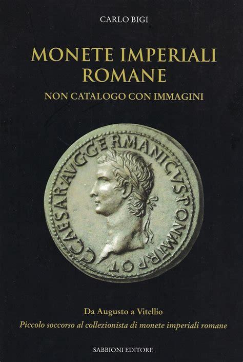libreria moneta in libreria monete imperiali romane non catalogo con