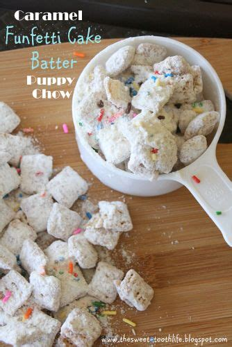 funfetti puppy chow 49 best images about food quot dessert quot on peppermint fudge cake batter