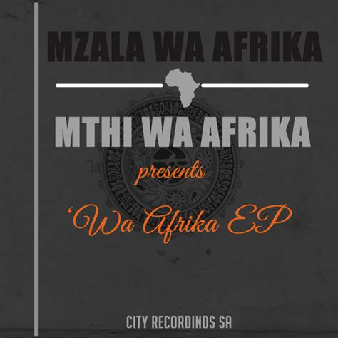 download south african deep house music mzala wa africa zippyshare
