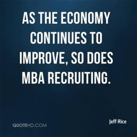 Rice Mba Recruiting by Mba Quotes Page 1 Quotehd