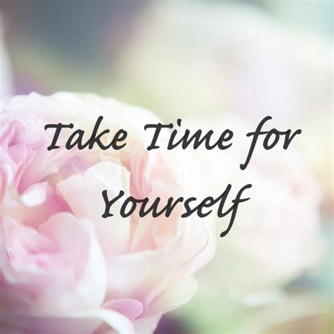 How To Make Time For Yourself by Take Time For Yourself David Secondo