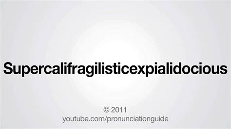 How To Be A by How To Pronounce Supercalifragilisticexpialidocious