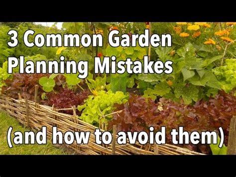 common garden planning mistakes    avoid