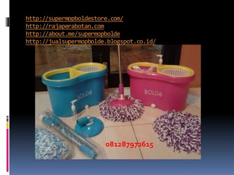 Jual Bolde by 0812 879 72615 Jual Supermop Bolde Distributor Supermop
