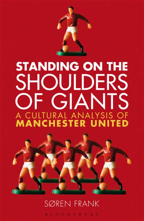 The Shoulders Of Giants standing on the shoulders of giants book review a