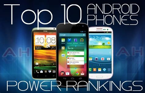 featured top 10 best android phones rankings august 2012 androidheadlines