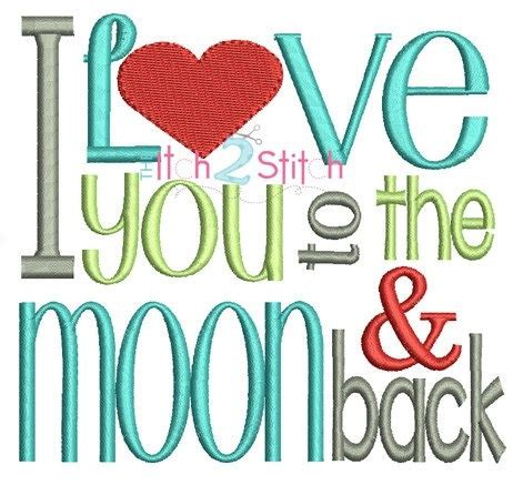 embroidery design love you to the moon and back i love you to the moon and back embroidered
