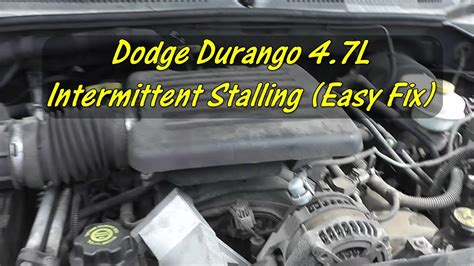 intermittent stalling  dodge durango  dont