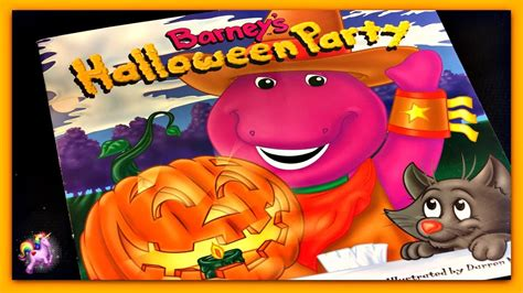 youtube barney and friends halloween party quot barney s quot barney read aloud storybook for children adults