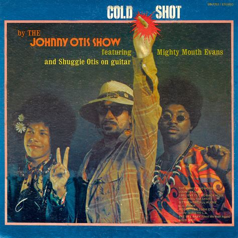 otis show the world saving the world volume 1 books johnny otis cold snatch and the poontangs ace records