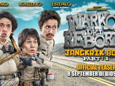 film komedi warkop dki reborn part 2 bikin sakit perut ini 3 fakta konyol warkop dki reborn