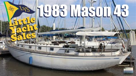 sailboats kemah sold 1983 mason 43 sailboat for sale at little yacht