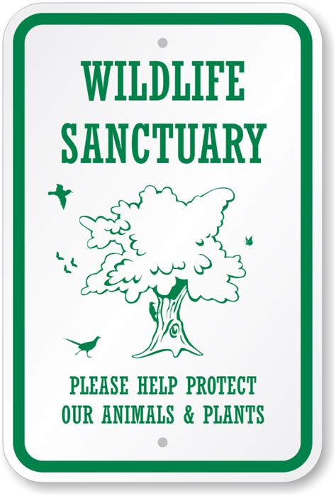 the color of a recreation area sign is wildlife sanctuary protect our animals plants sign sku