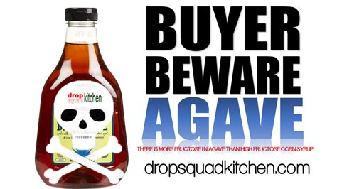 Buyer Beware by The Health Risk Of Agave Buyer Beware