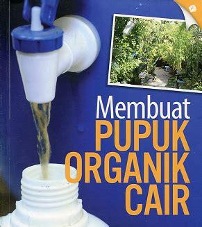 Em4 Sebagai Pupuk Cair cara membuat pupuk organik cair dari limbah rumah tangga