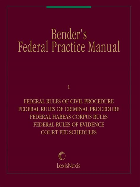rules governing section 2254 cases bender s federal practice manual lexisnexis store