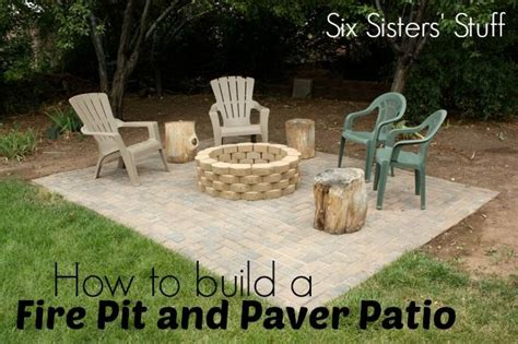 Building A Firepit With Pavers How To Build Your Own Pit And Paver Patio From Sixsistersstuff Diy Lowes Outdoors