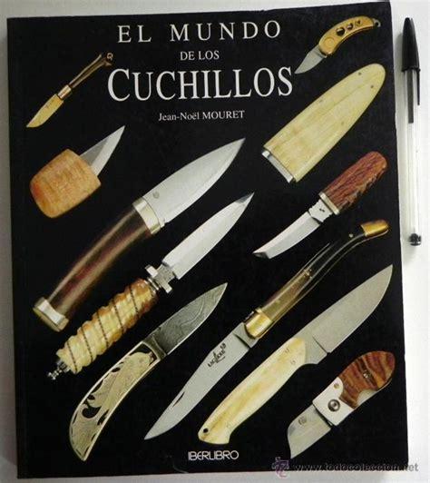 libro cuchillo de sueos el mundo de los cuchillos libro navajas armas b comprar libros antiguos y literatura militar