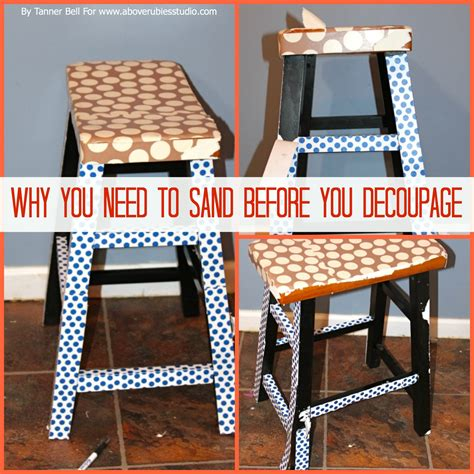 What Do I Need For Decoupage - why you need to sand before you decoupage tnt