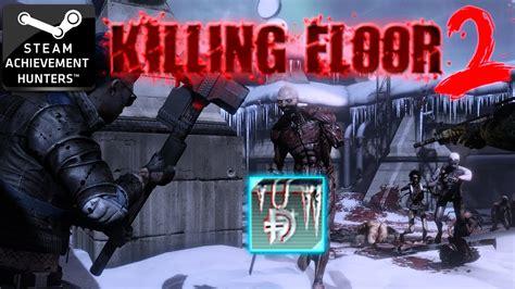killing floor 2 achievements outpost 100 dosh blings