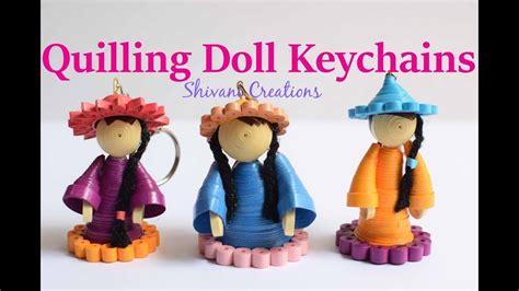 doll keychain quilling doll keychain miniature quilling dolls diy key