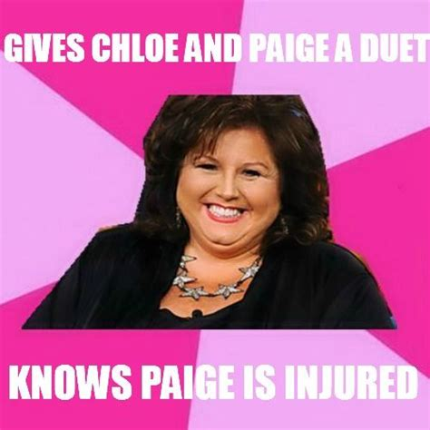 Abby Meme - dance moms abby lee miller quotes quotesgram